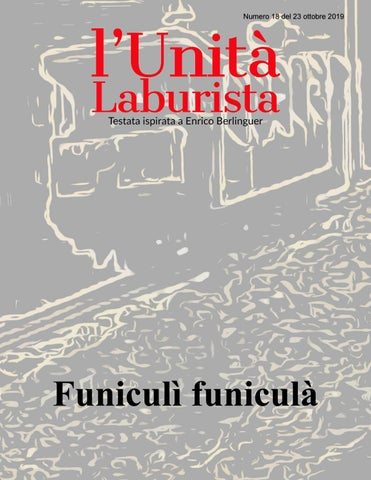 L Unità Laburista Funiculì Funiculà Numero 18 Del 23
