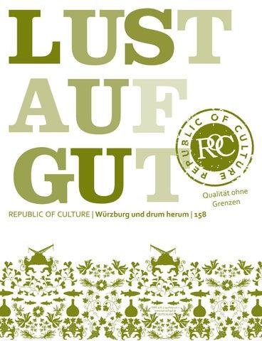 Lust Auf Gut Magazin Würzburg Nr 158 By Softloop Gmbh Issuu