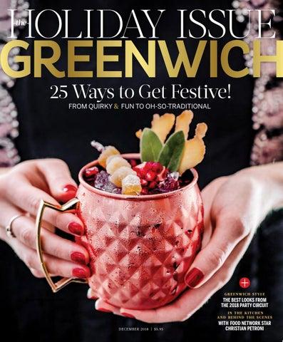 Greenwich Magazine December 2018 By Moffly Media Issuu