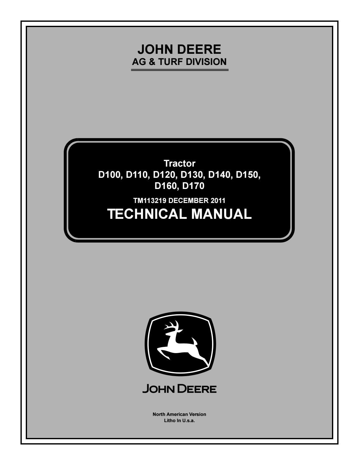 John Deere D100 D110 D120 D130 D140 D150 D160 Repair Service ... on john deere parts specifications, john deere solenoid schematics, john deere maintenance schedule, john deere ignition switch wiring, john deere solenoid wiring, john deere radio wiring diagram, john deere parts diagrams, john deere diagnostic codes,