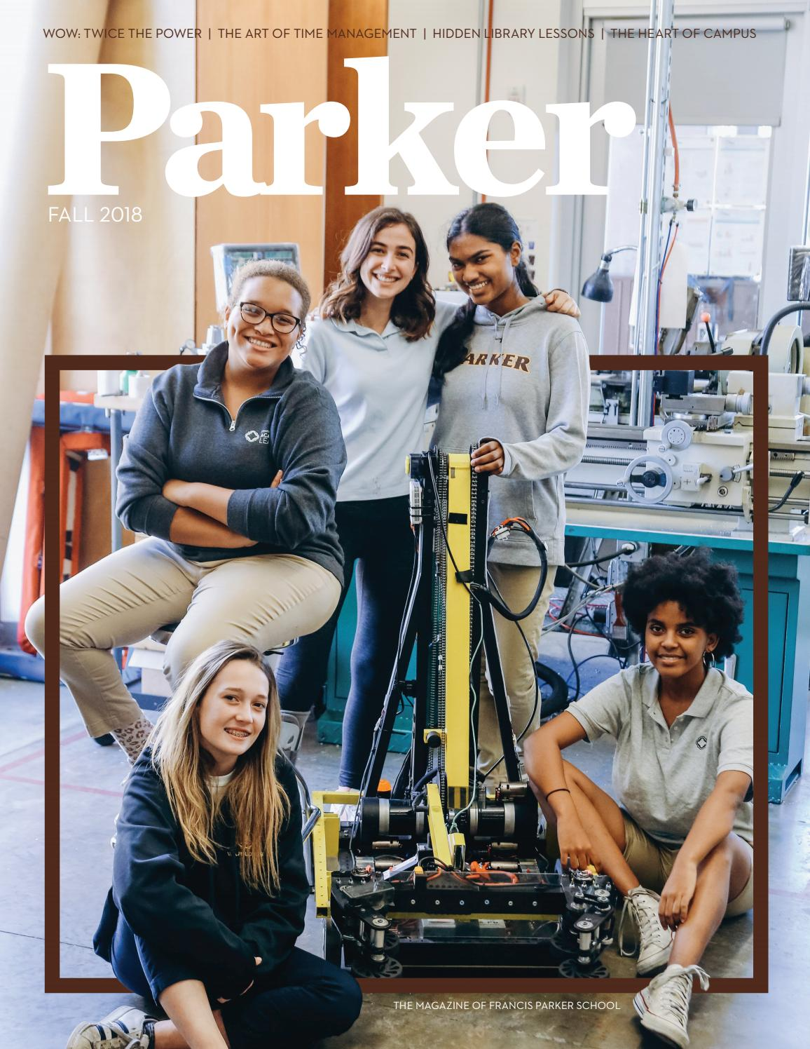 Parker Magazine Fall 2018 By Francis Parker School Communications Office Issuu