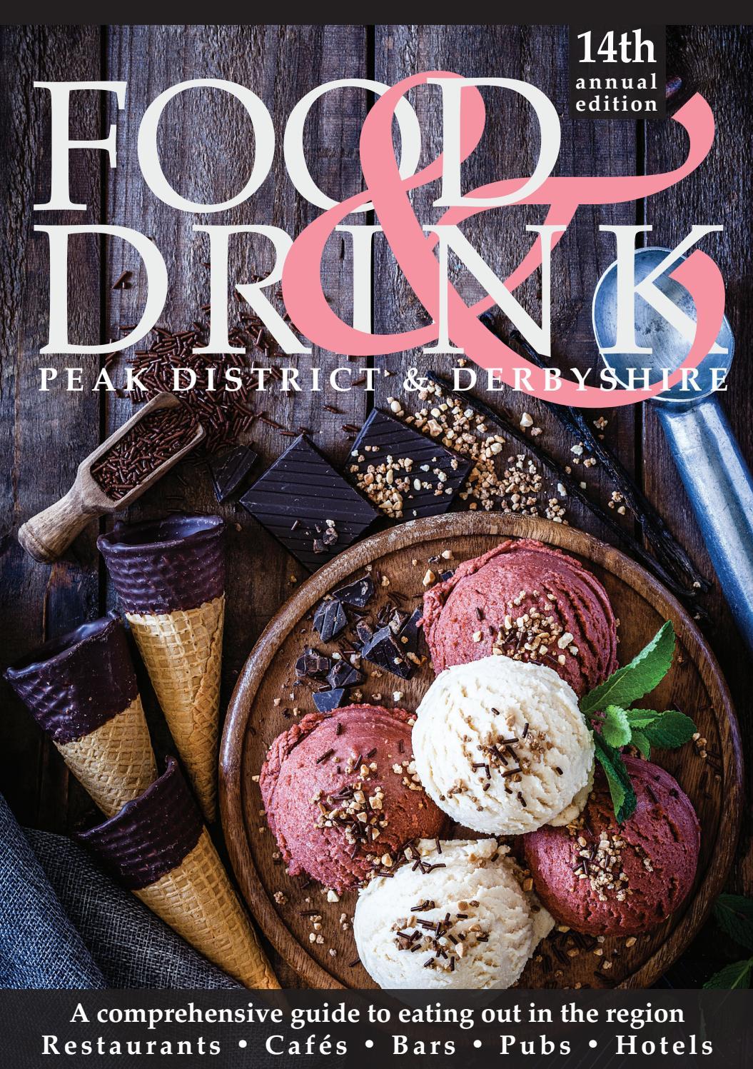 Peak District Derbyshire Food Drink Guide 2019 2020 By