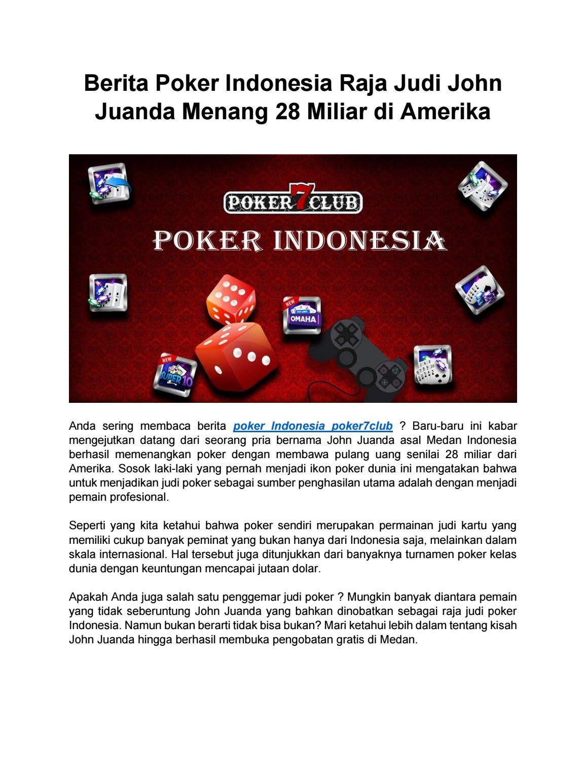 Berita Poker Indonesia Raja Judi John Juanda Menang 28 Miliar Di Amerika By Paragonpoker Issuu