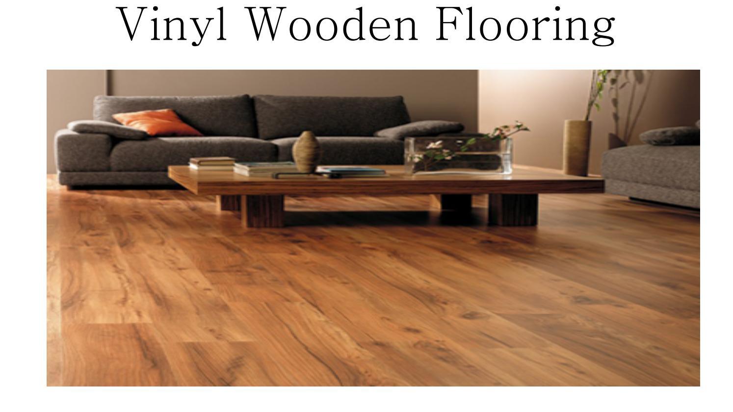 Vinyl Wooden Flooring In Dubai By John Smith Issuu