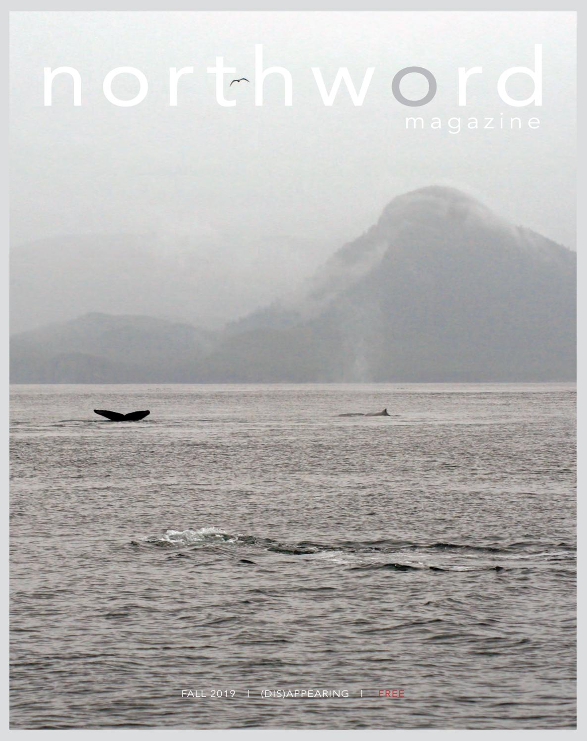 Northword Fall 2019 The Dis appearing Issue by Northword