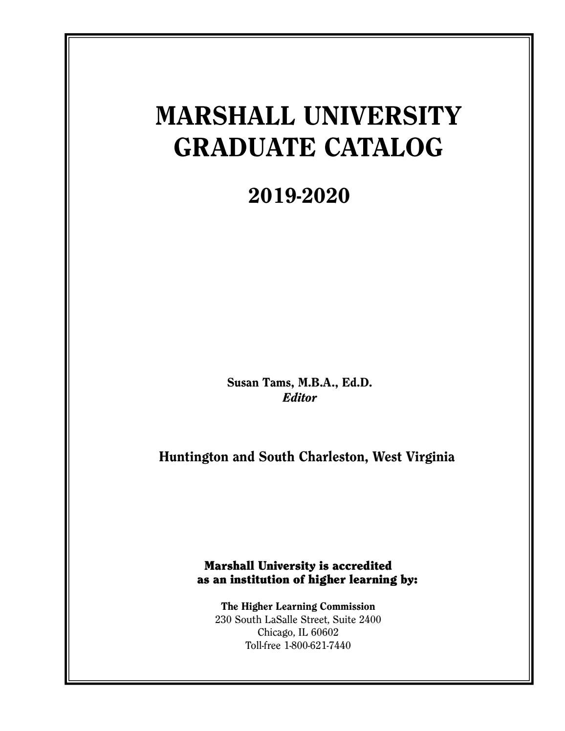 Marshall University Graduate Catalog, 2019-2020 by Susan