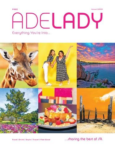 Adelady Magazine Issue 2 2019 By Adelady Issuu
