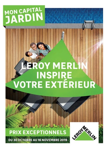 Leroy Merlin Inspire Votre Extérieur By Agencecourtcircuit
