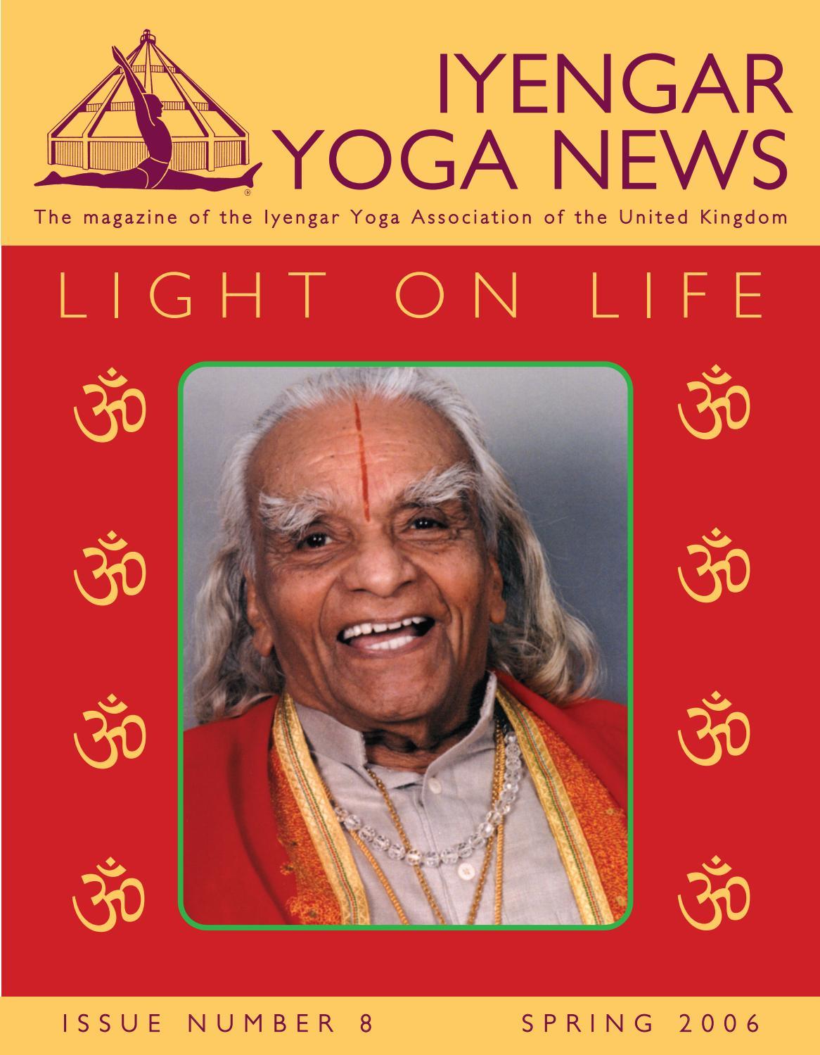 Iyengar Yoga News Issue 8 Spring 2006 By Iyengar Yoga Uk Issuu