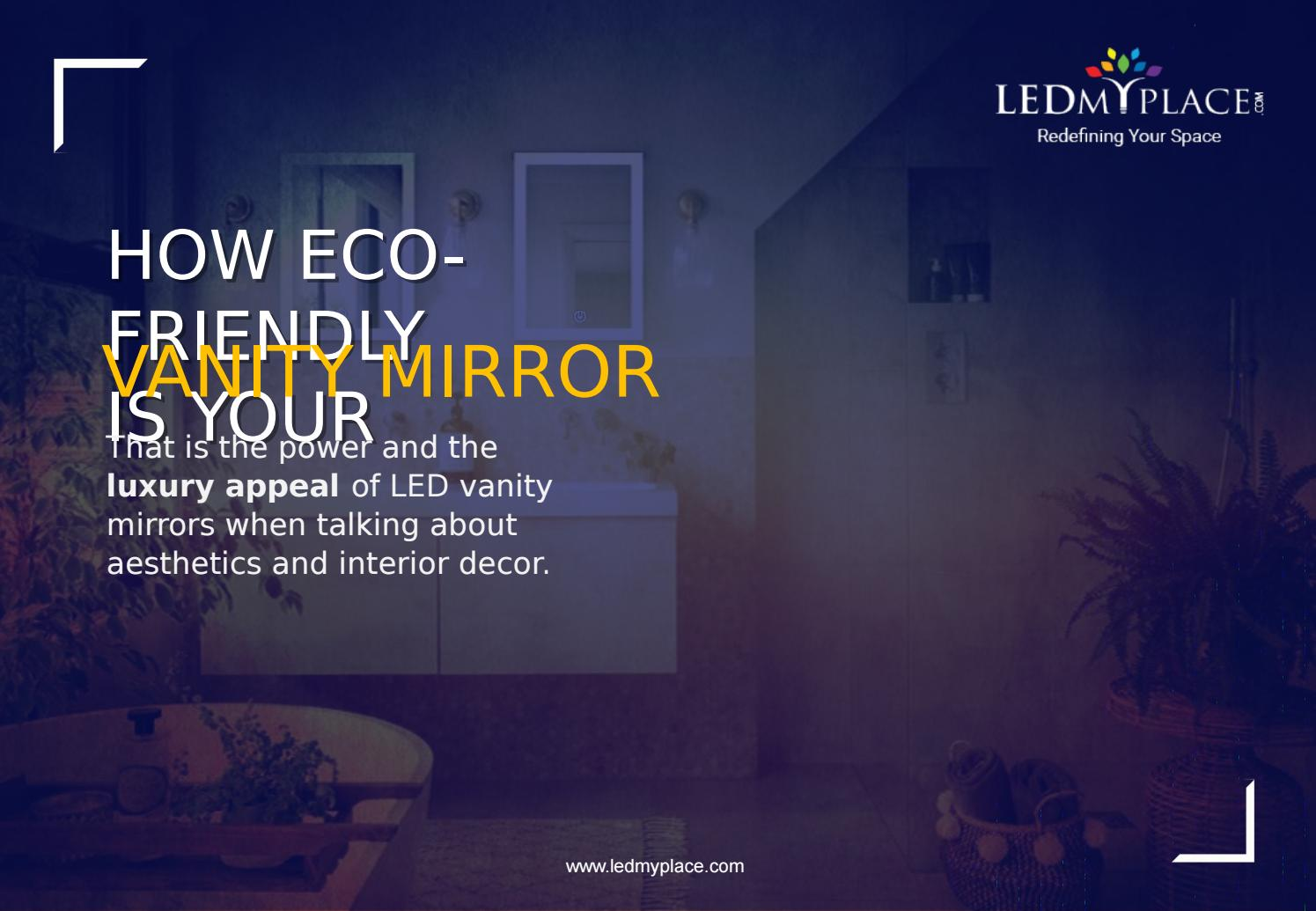 What Do You Know About Led Vanity Mirror By Ledmyplace Issuu