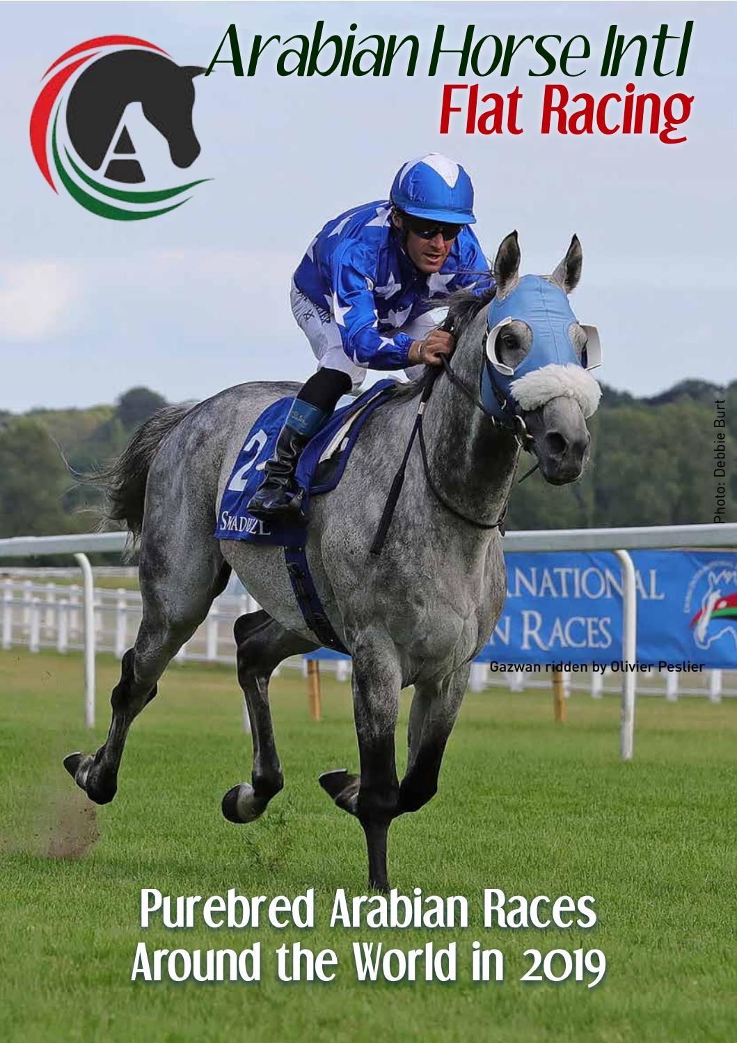 Arabian Horse Intl Flat Racing Purebred Arabian Races Around The World 2019 By Arabianhorseintl Issuu