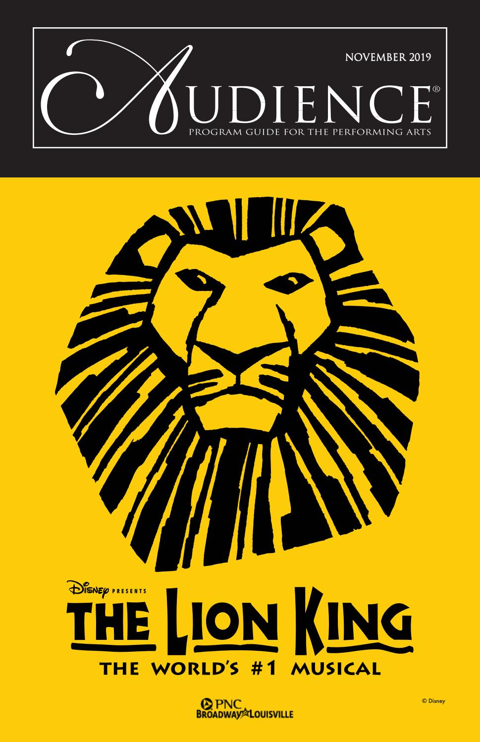 Pnc Broadway Series November 2019 The Lion King By Audience502 Issuu