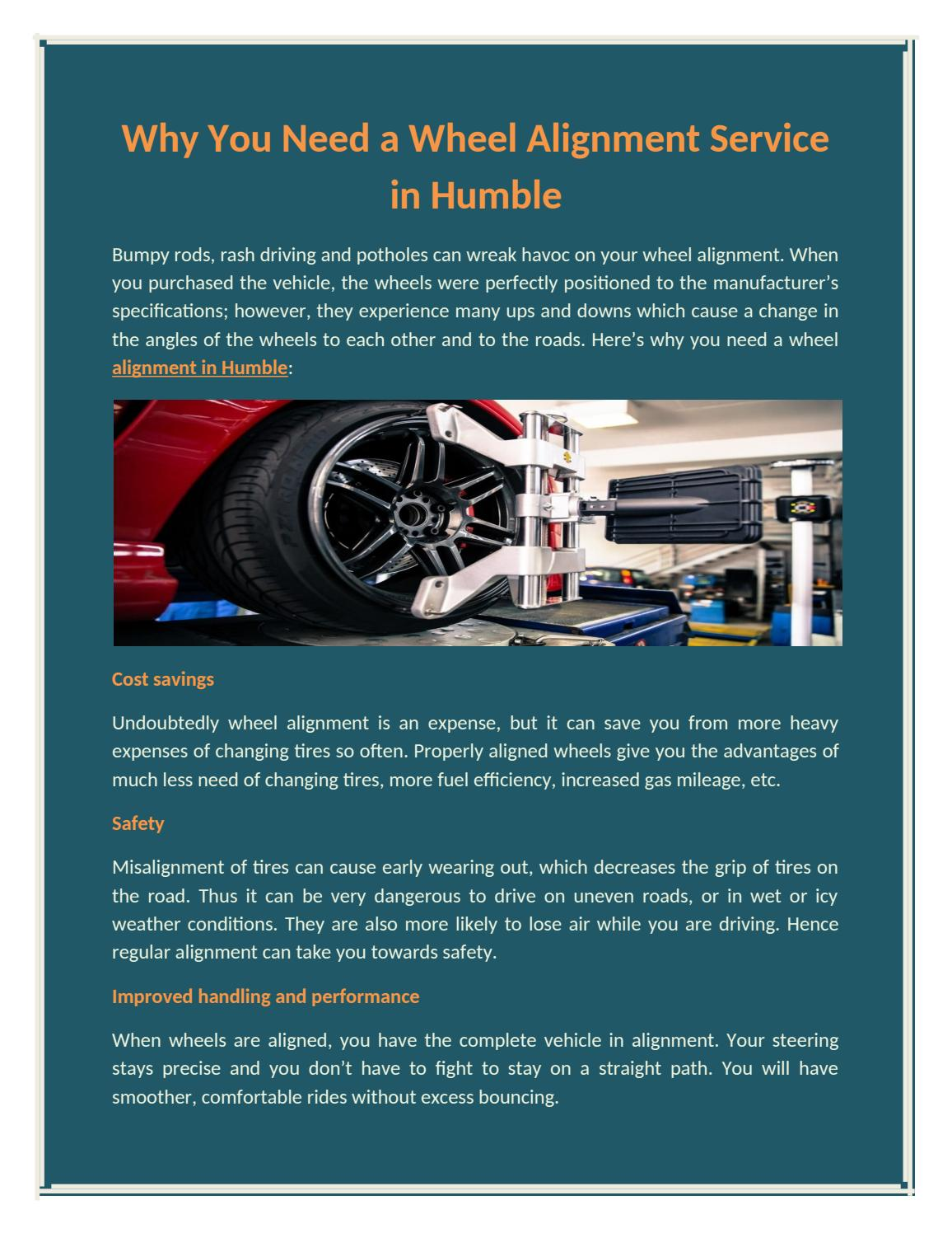 Wheel Alignment Cost >> Why You Need A Wheel Alignment Service In Humble By