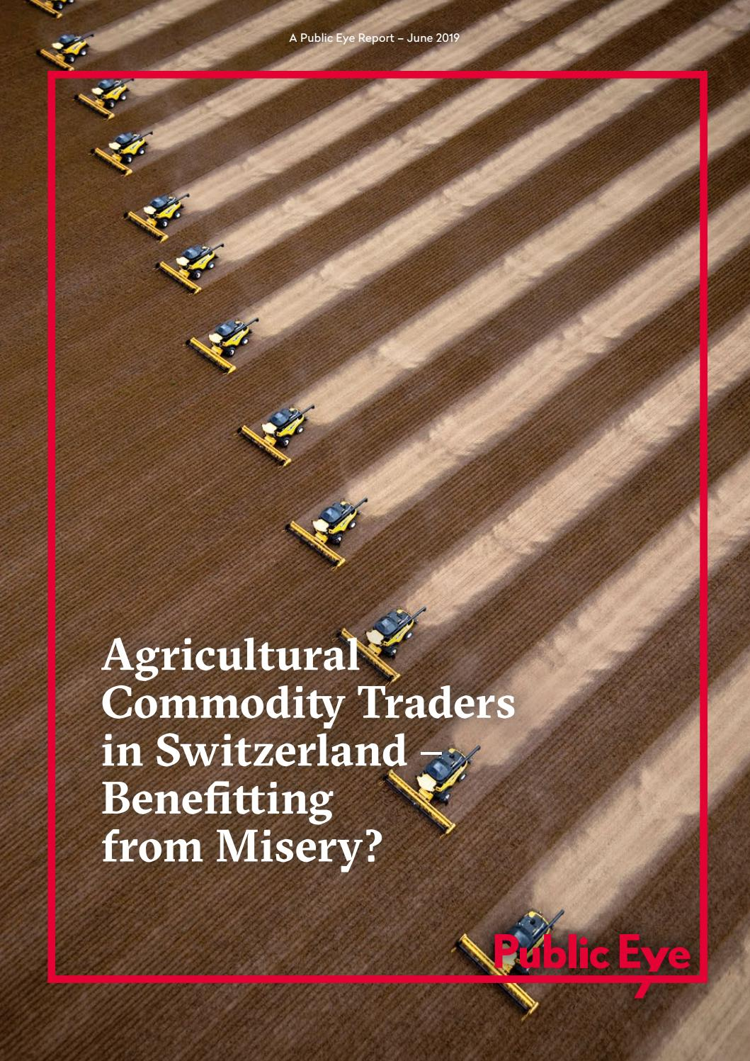 Agricultural Commodity Traders In Switzerland Benefitting From Misery By Public Eye Issuu