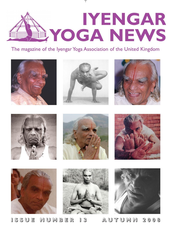 Iyengar Yoga News Issue 13 Autumn 2008 By Iyengar Yoga Uk Issuu
