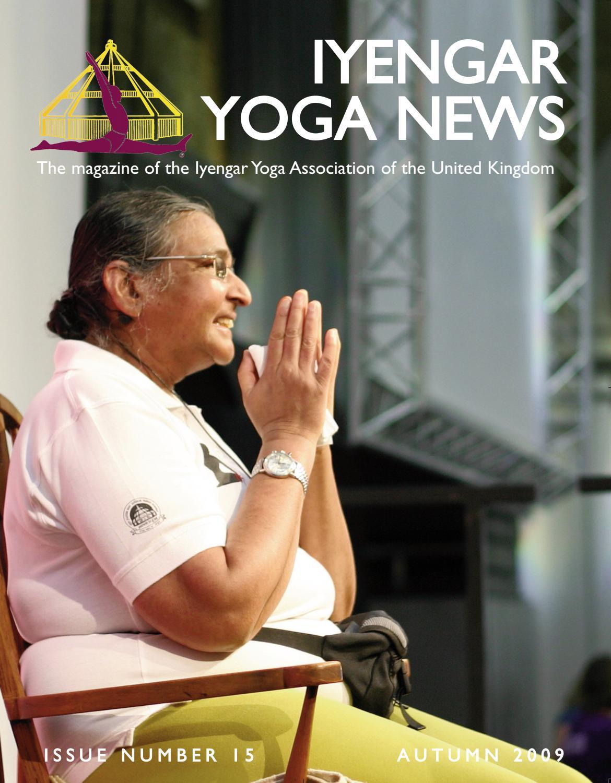 Iyengar Yoga News Issue 15 Autumn 2009 By Iyengar Yoga Uk Issuu
