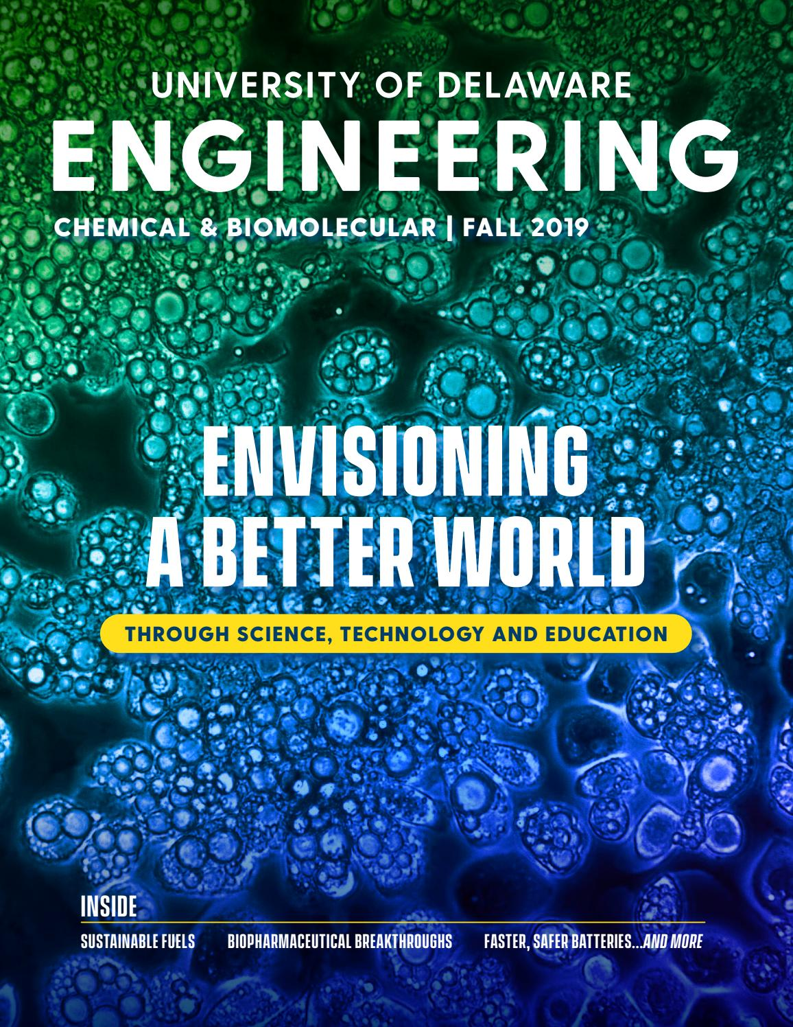 Ud Chemical Biomolecular Engineering Magazine 2019 By Ud College Of Engineering Issuu