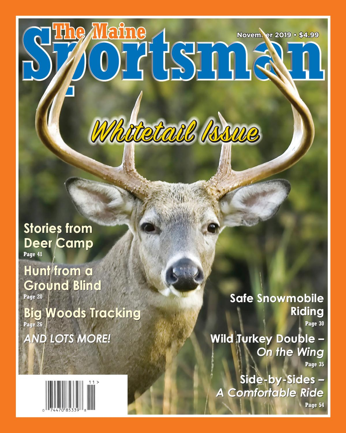 The Maine Sportsman - November 2019 Digital Edition by The Maine Sportsman  - Digital Edition - issuu