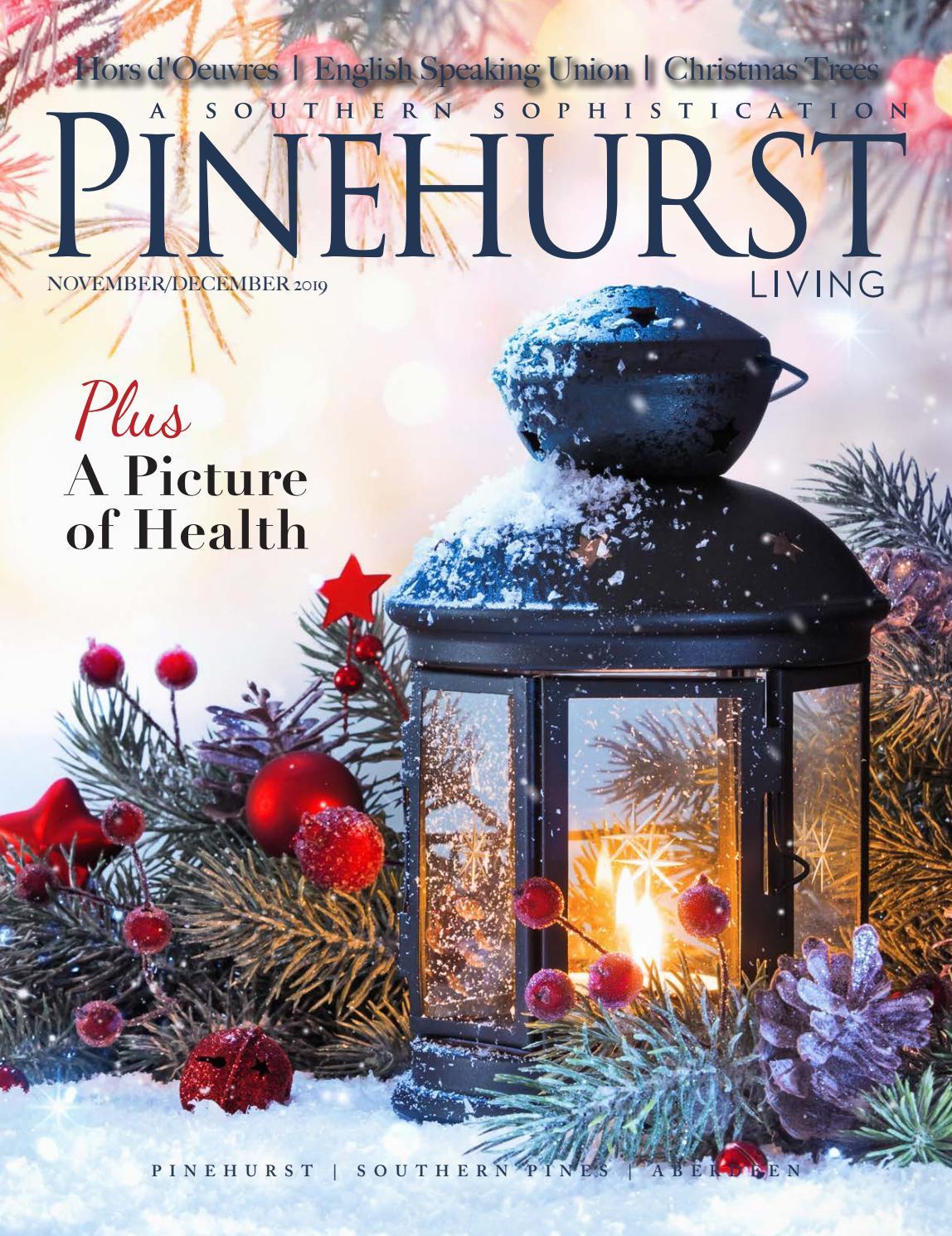 November 20, 2020 Pinehurst Village Christmas Tree Lighting November/December 2019 Pinehurst Living Magazine by Pinehurst