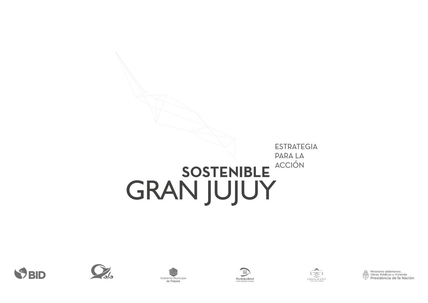 Sostenible Gran Jujuy Estrategia Para La Acción By Bid
