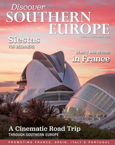 Discover Southern Europe, Issue 9, November 2019 by Scan