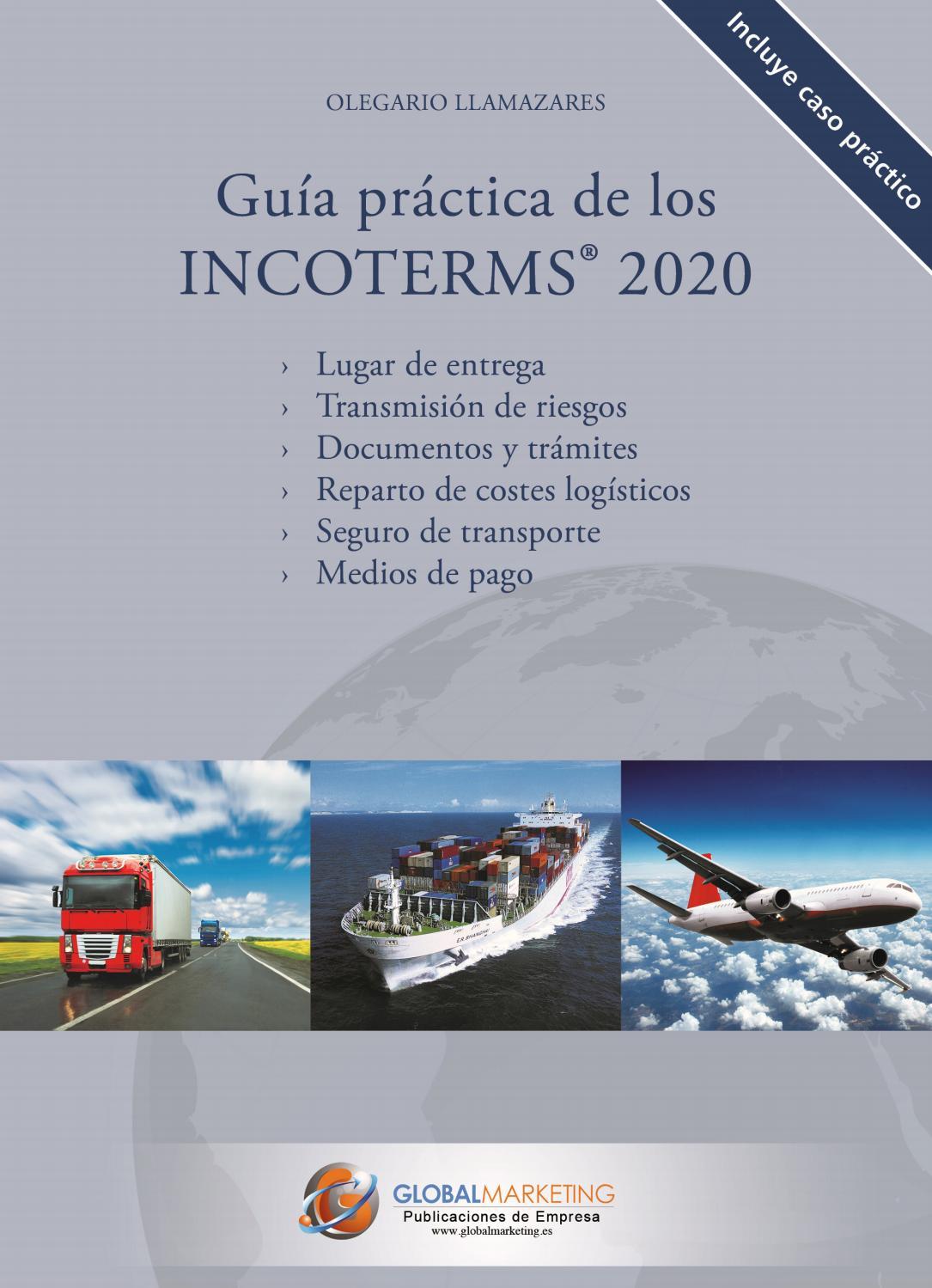Guia Practica de los Incoterms 2020 by Global Marketing ...