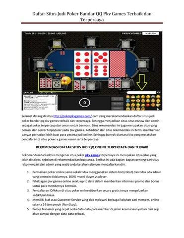 Daftar Situs Judi Poker Bandar Qq Pkv Games Terbaik Dan Terpercaya By Pokerpkvgames Com Issuu