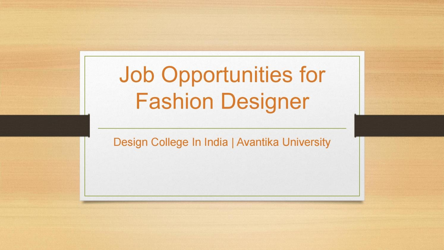 Job Opportunities For Fashion Designer Avantika University By Avantika University Issuu