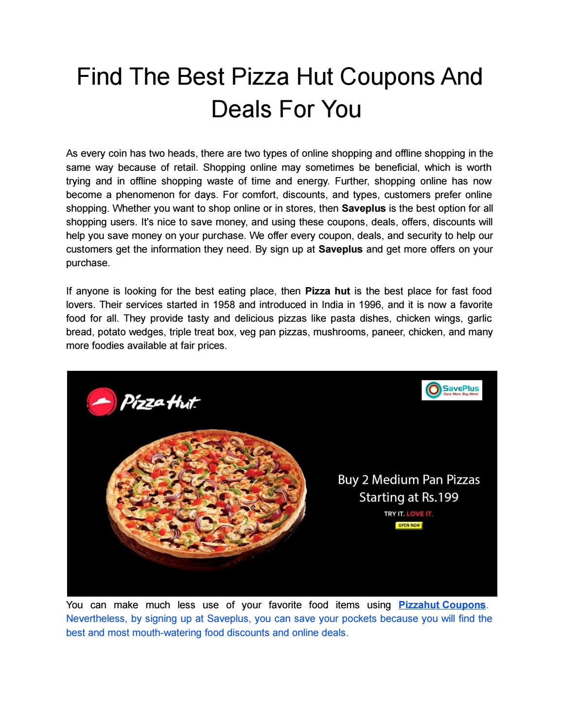 Find The Best Pizza Hut Coupons And Deals For You By Saveplus679 Issuu