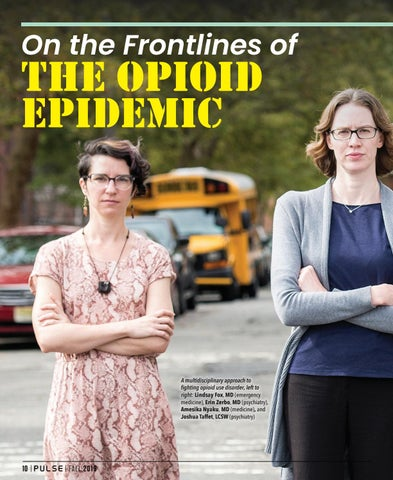 Page 10 of On the Frontlines of The Opioid Epidemic