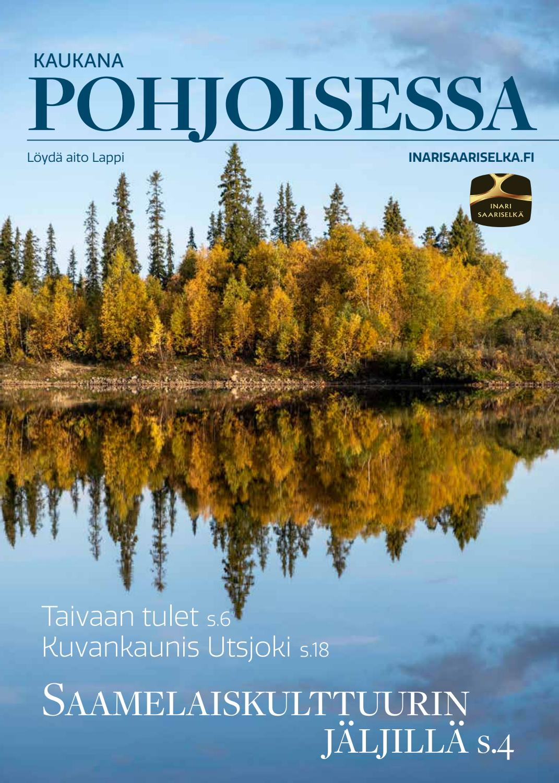 Kaukana Pohjoisessa By Inari Saariselka Tourism Ltd Issuu
