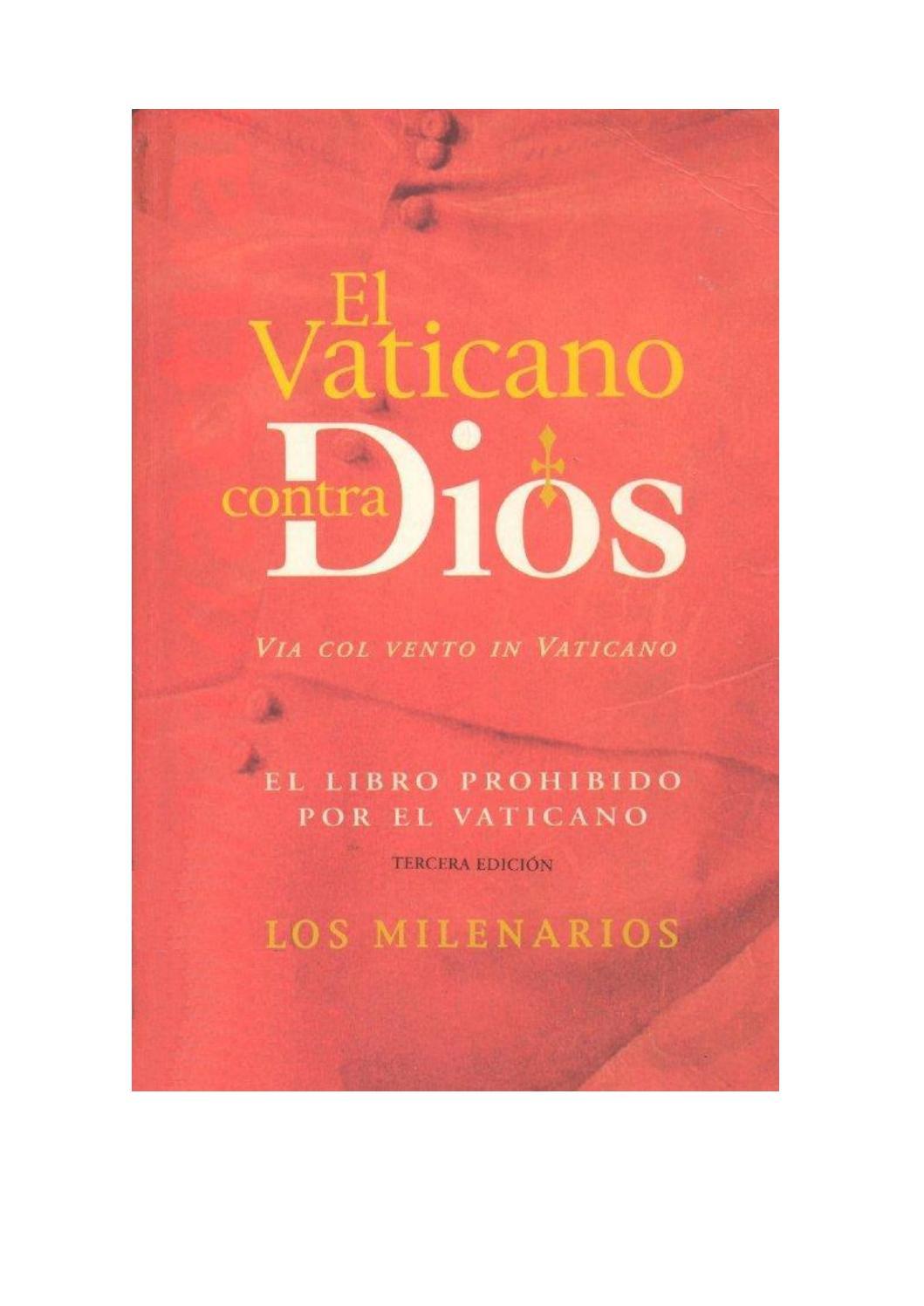 Libro El Vaticano Contra Dios By Maripositajg Issuu
