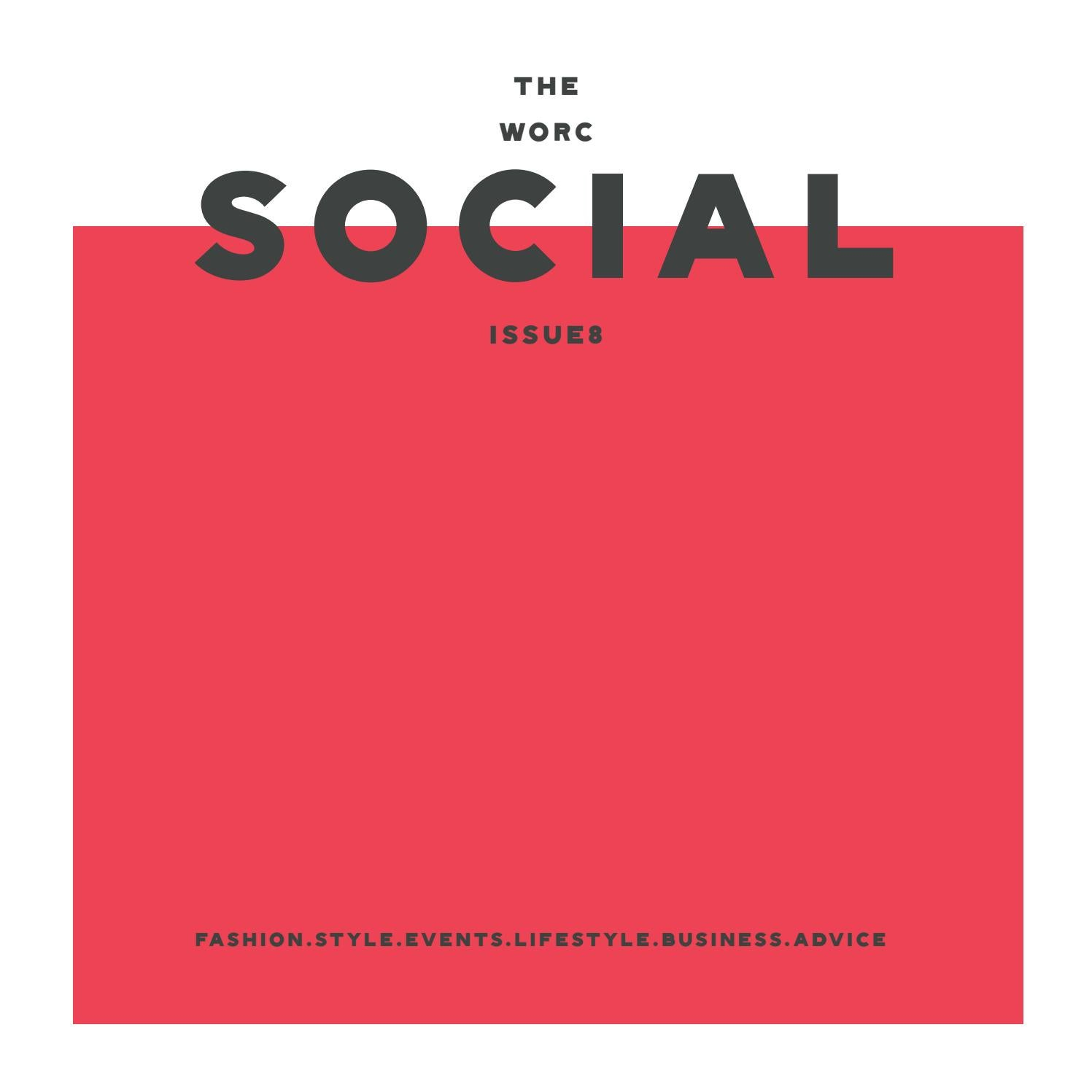 The Worc Social Issue 8 By 773c Issuu