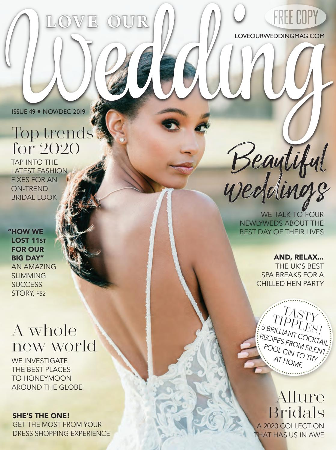 Love Our Wedding November December 2019 By Love Our Wedding Issuu