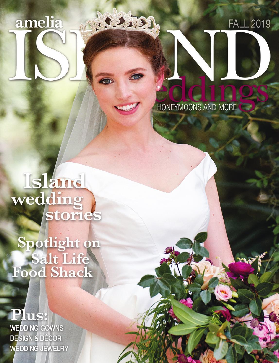 Amelia Island Weddings Fall 2019 By Sweetpea Media Inc Issuu