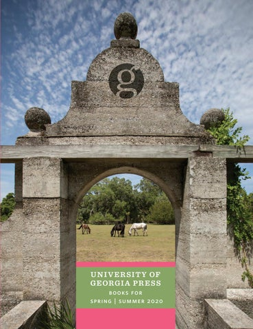 Gsu Academic Calendar Summer 2020.Spring Summer 2020 Catalog By University Of Georgia Press