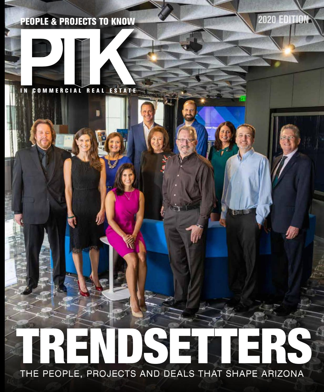 Ptk 2020 People Projects To Know In Commercial Real Estate By Az Big Media Issuu