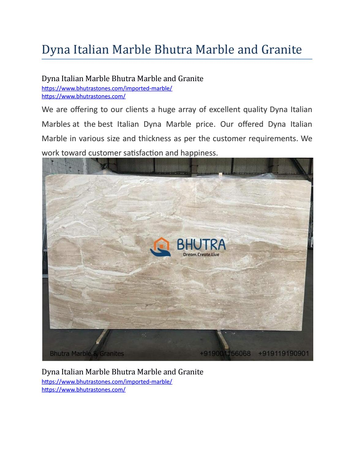 Dyna Italian Marble Bhutra Marble And Granite By Bhutra Stones Issuu