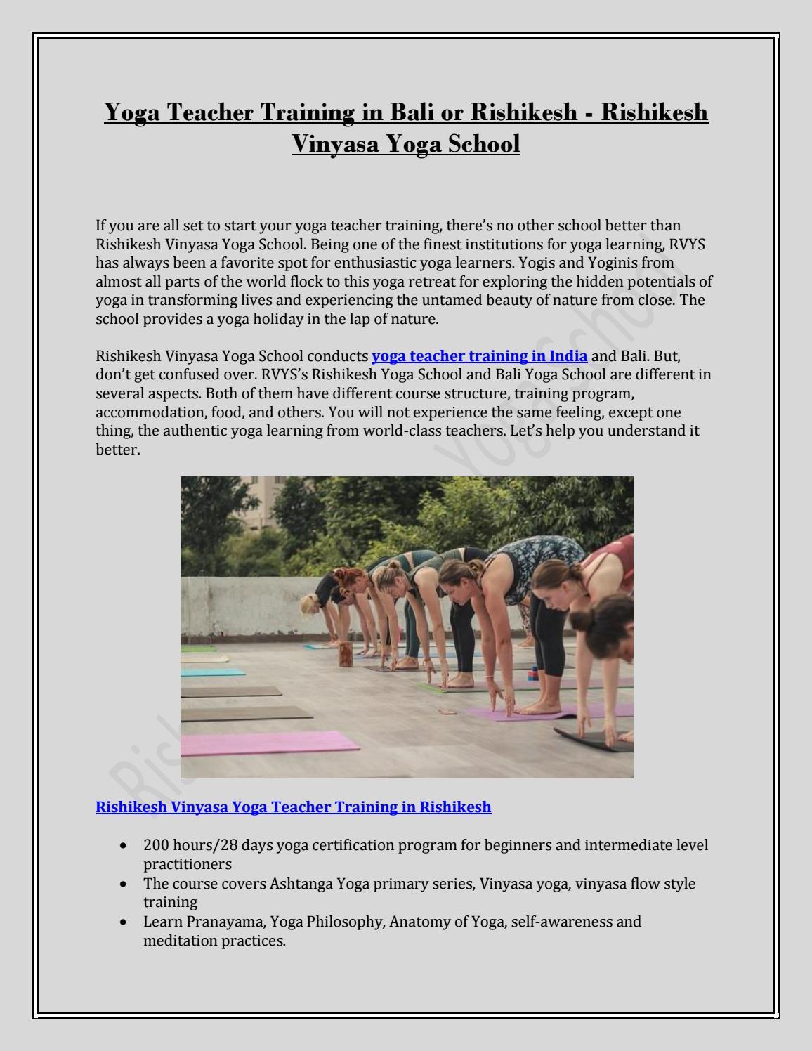 Yoga Teacher Training In Bali Or Rishikesh Rishikesh Vinyasa Yoga School By Rishikesh Vinyasa Yoga School Issuu
