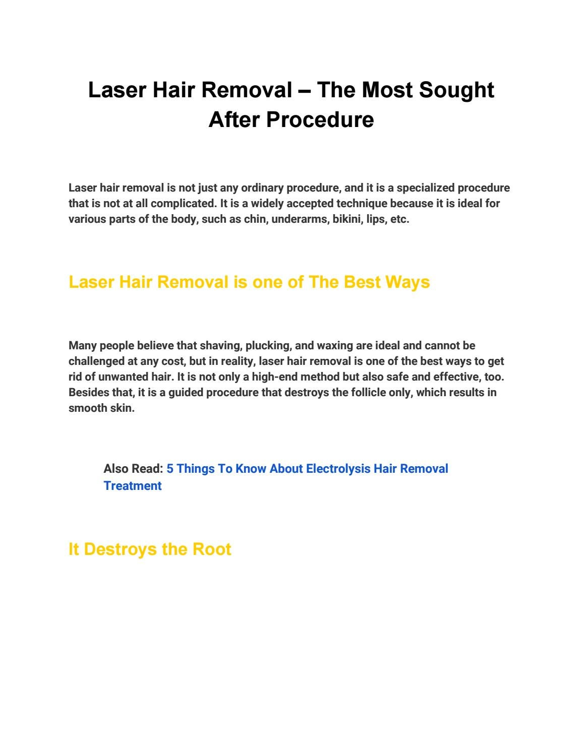 Laser Hair Removal The Most Sought After Procedure By Fashion