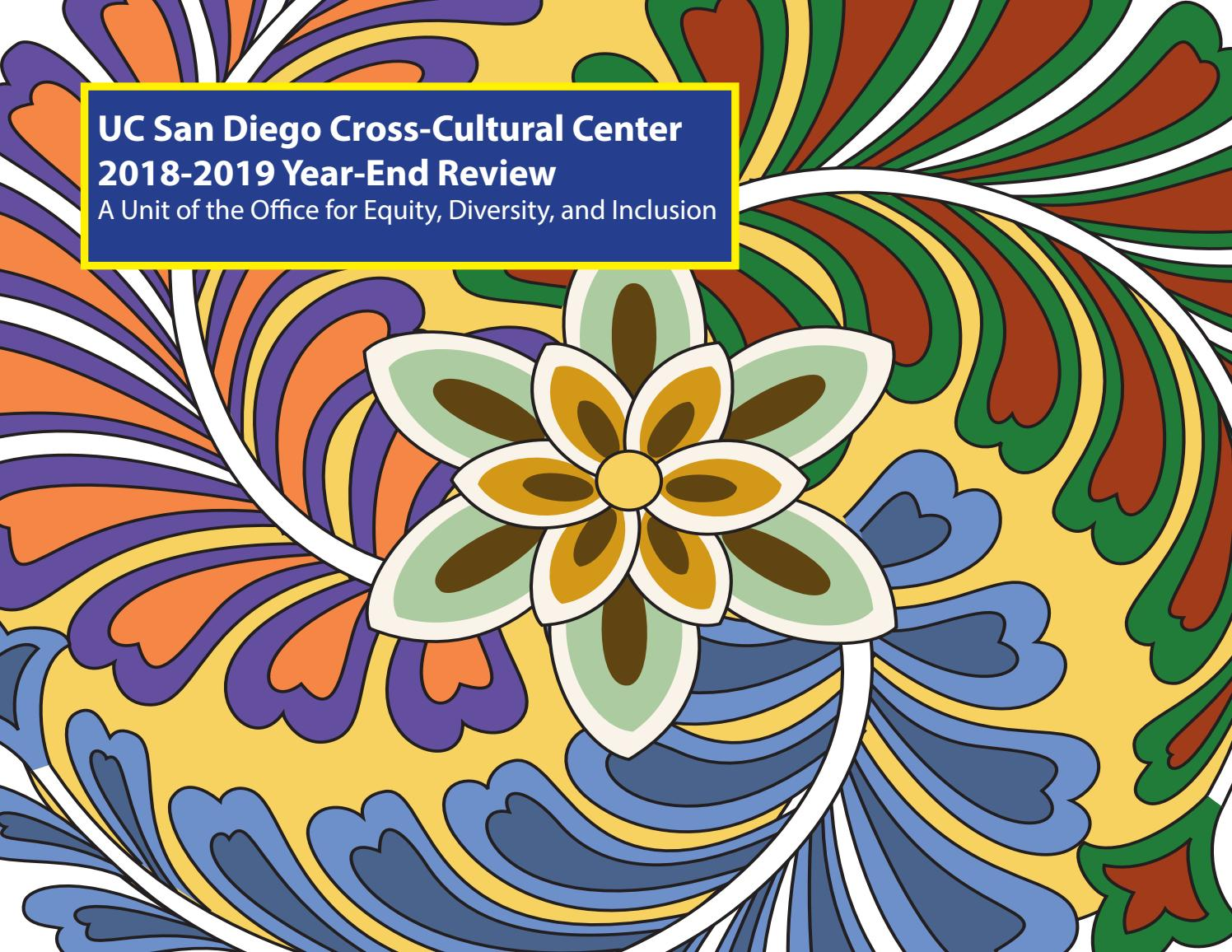 2018-2019 End Of Year Report By Cross-Cultural Center UCSD