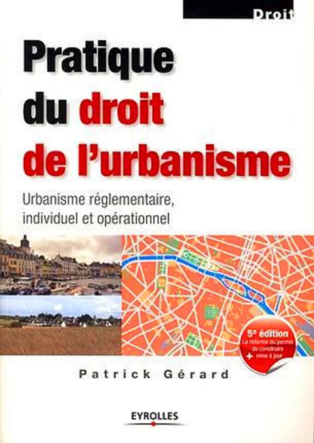 La Bonne Conduite Kremlin Bicetre pratique du droit de l'urbanisme urbanisme réglementaire