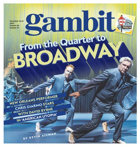 Gambit New Orleans November 19 2019 By Gambit New Orleans Issuu