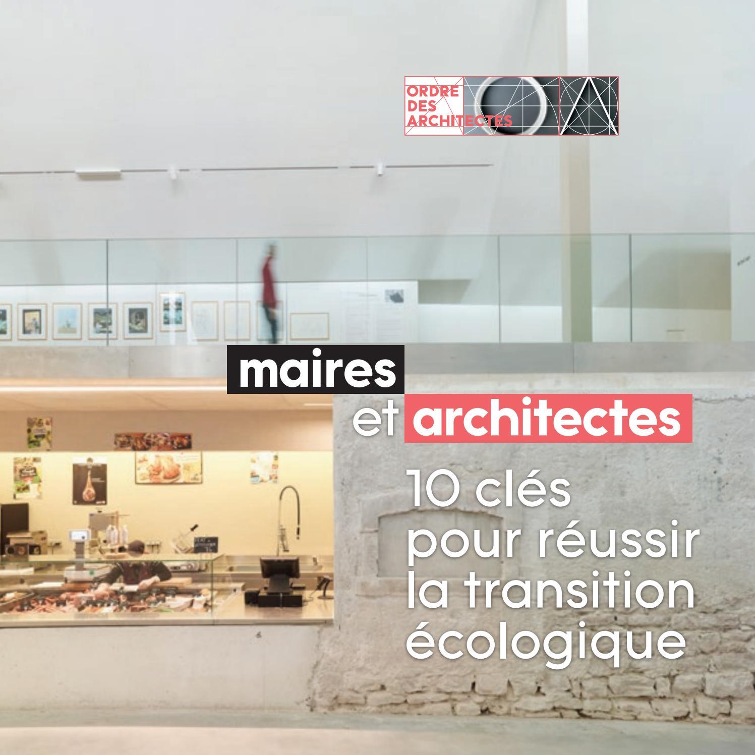 Ordre Des Architectes Amiens maires et architectes, 10 clés pour réussir la transition