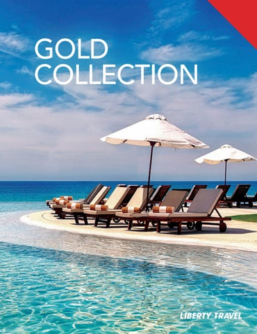 Liberty Travel | Gold Collection by Liberty Travel - issuu