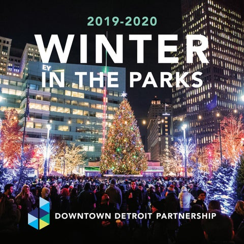 Christmas In Detroit 2020 2019 2020 Winter in the Parks: Downtown Detroit Partnership by