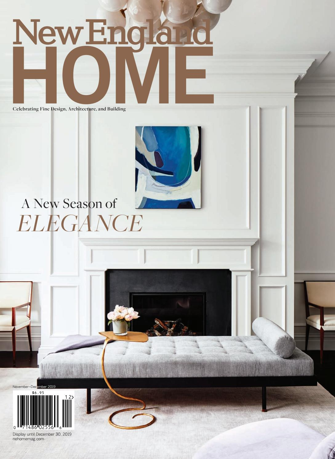 New England Home November - December 2019 by New England Home Magazine LLC  - issuu