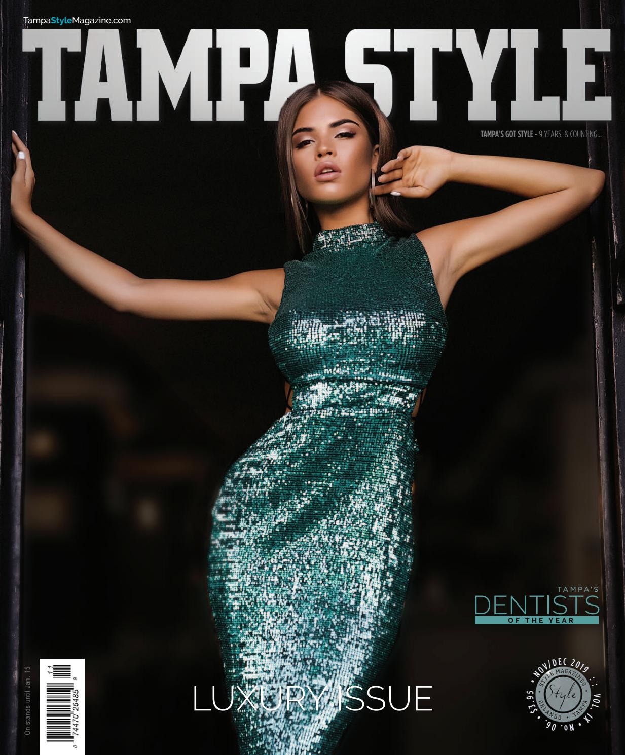 Tampa Style Magazine November December 19 20 By Styletome Issuu