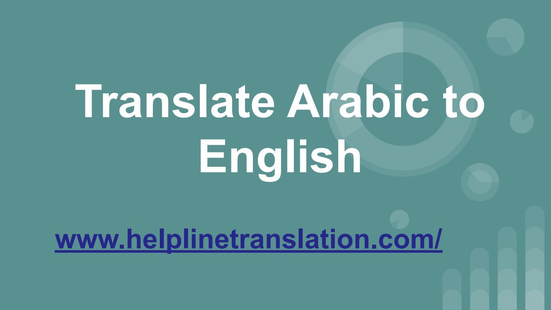 Translate Arabic To English By Helpline Group Qatar Issuu