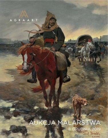 Aukcja Dzieł Sztuki 8 Grudnia Polish Art Auction By Agra